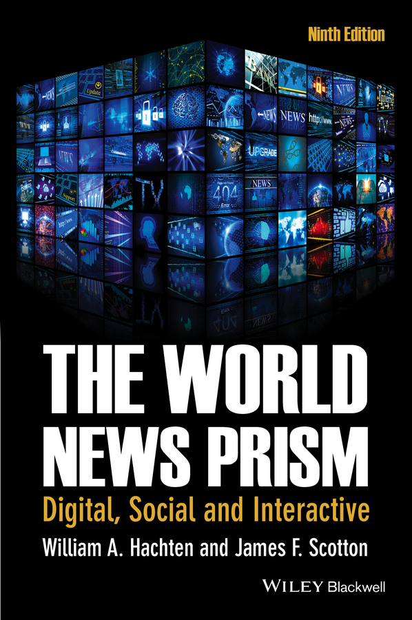 Scotton James F. The World News Prism. Digital, Social and Interactive ISBN: 9781118809136 news of a kidnapping