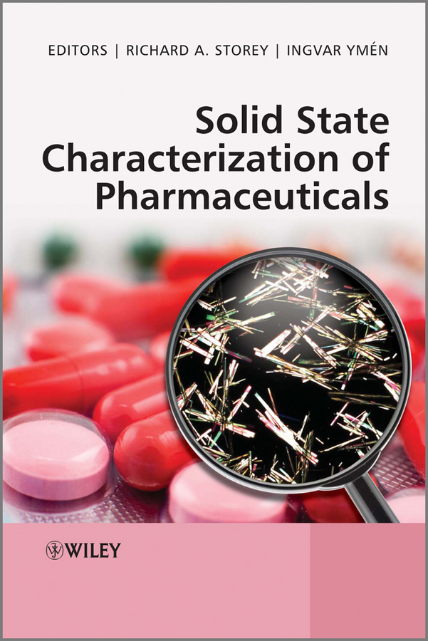 Storey Richard A. Solid State Characterization of Pharmaceuticals