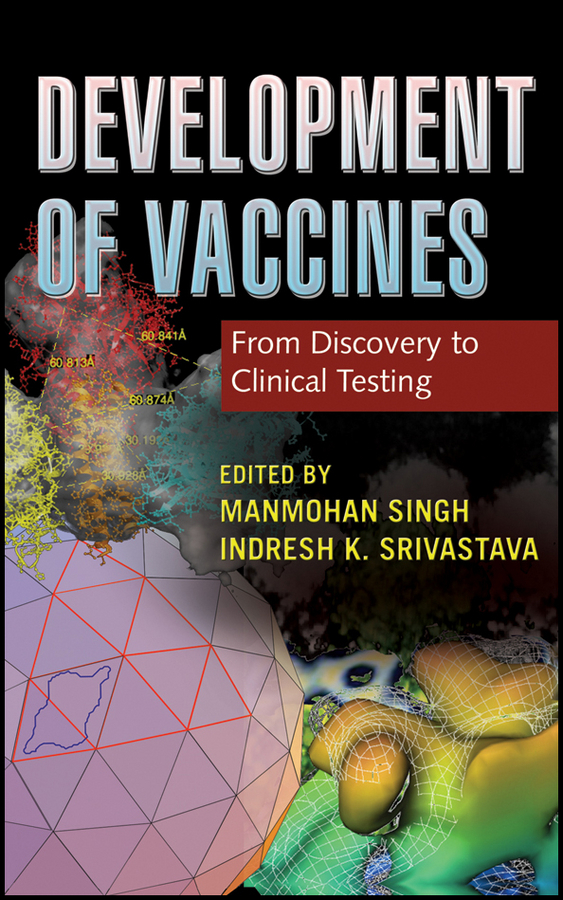 Srivastava Indresh K. Development of Vaccines. From Discovery to Clinical Testing testing of tractor