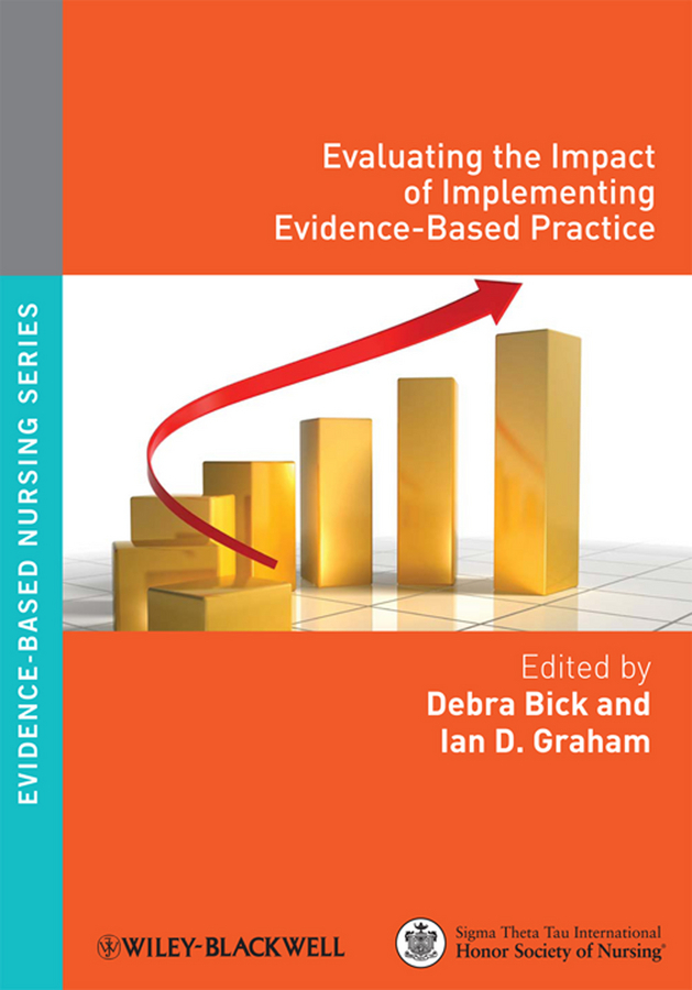 Bick Debra Evaluating the Impact of Implementing Evidence-Based Practice ISBN: 9781118702260 the implementation of teachers cpd