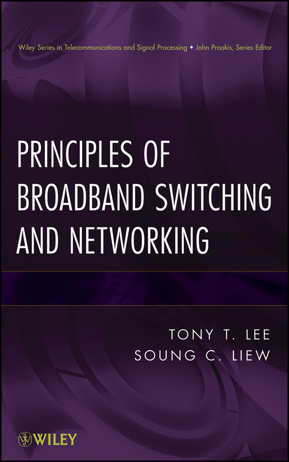 Liew Soung C. Principles of Broadband Switching and Networking advanced optical packet switches over wdm networks