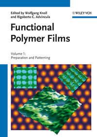 Advincula Rigoberto C. - Functional Polymer Films, 2 Volume Set