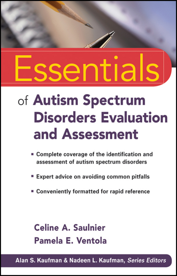 Ventola Pamela E. Essentials of Autism Spectrum Disorders Evaluation and Assessment