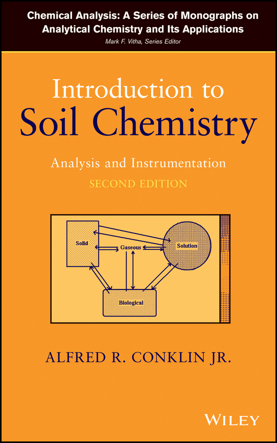 Vitha Mark F. Introduction to Soil Chemistry. Analysis and Instrumentation green analytical chemistry 56