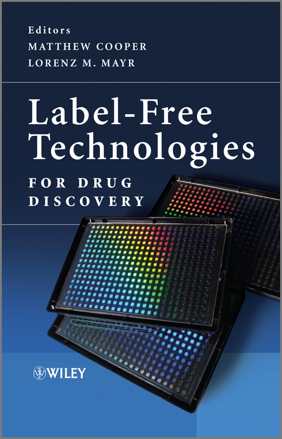Mayr Lorenz M. Label-Free Technologies For Drug Discovery development and evaluation of proliposomes based drug delivery systems
