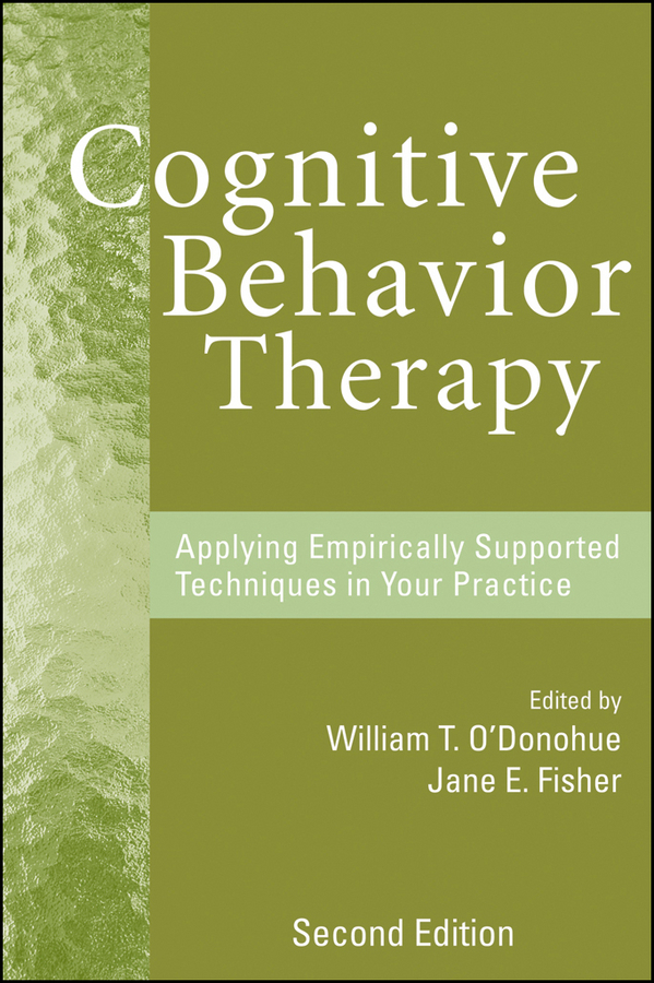 Fisher Jane E. Cognitive Behavior Therapy. Applying Empirically Supported Techniques in Your Practice ISBN: 9780470421147