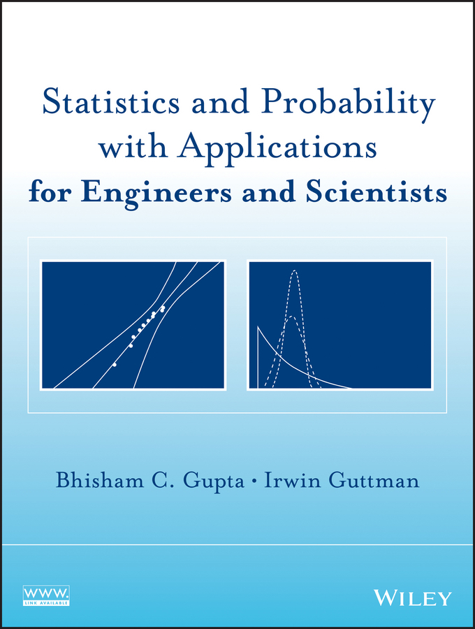 Guttman Irwin Statistics and Probability with Applications for Engineers and Scientists ISBN: 9781118522202 finance and investments