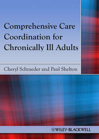 Schraeder Cheryl - Comprehensive Care Coordination for Chronically Ill Adults