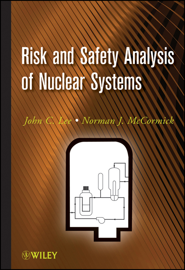 McCormick Norman J. Risk and Safety Analysis of Nuclear Systems ISBN: 9781118043448 d2 em used in good condition with free dhl ems