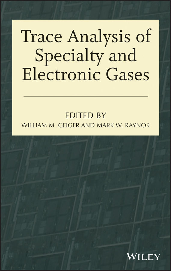 Raynor Mark W. Trace Analysis of Specialty and Electronic Gases a critical performance analysis of thin client architectures