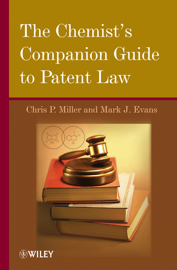 Evans Mark J. The Chemist's Companion Guide to Patent Law ayres law office software attorney s guide to selection 1991 supplement pr only