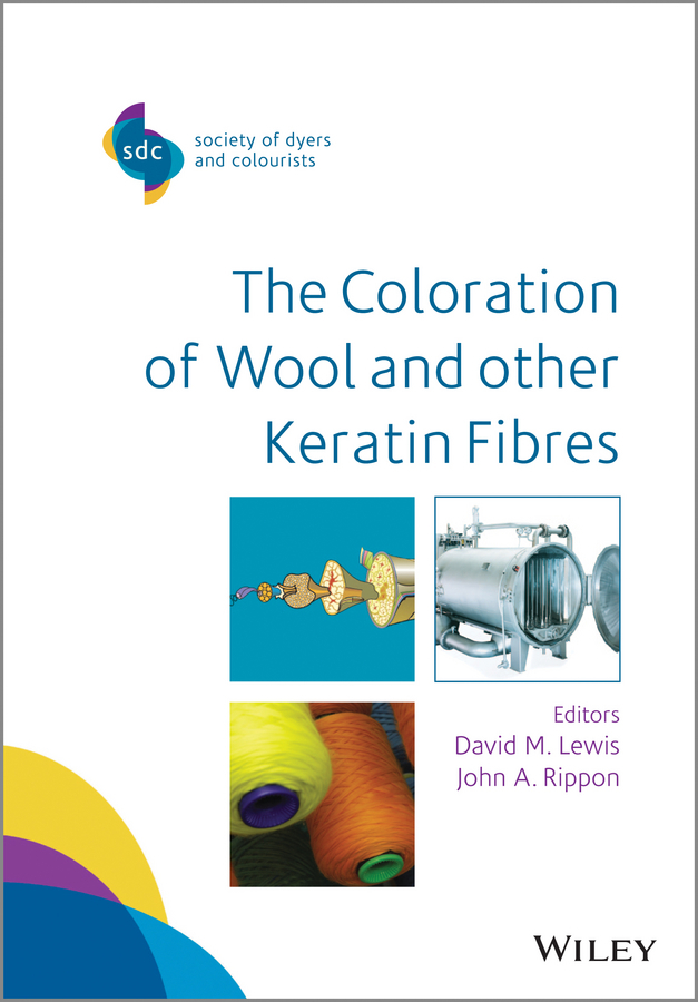 Lewis David M. The Coloration of Wool and Other Keratin Fibres