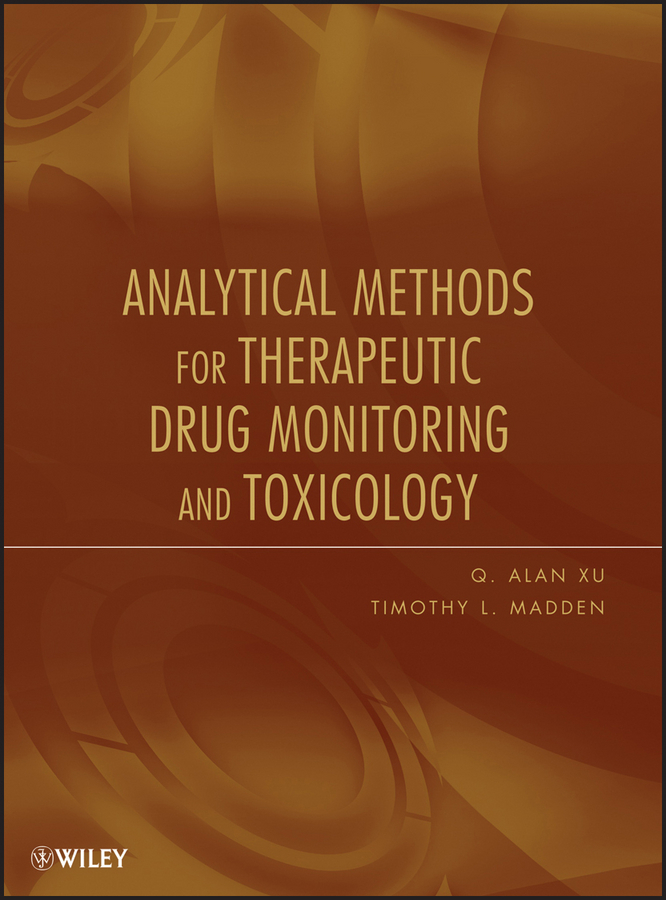 Madden Timothy L. Analytical Methods for Therapeutic Drug Monitoring and Toxicology
