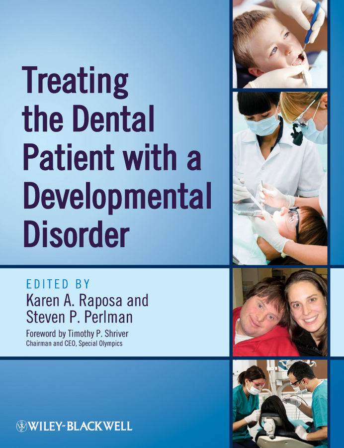 Raposa Karen A. Treating the Dental Patient with a Developmental Disorder perception of students with disabilities