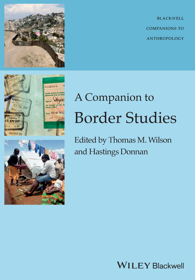 Wilson Thomas M. A Companion to Border Studies african population studies