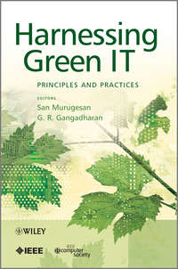 Gangadharan G. R. - Harnessing Green IT. Principles and Practices