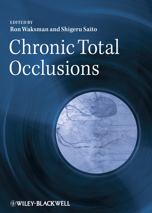 Saito Dr. Shigeru Chronic Total Occlusions. A Guide to Recanalization bacteriology of chronic dacryocystitis
