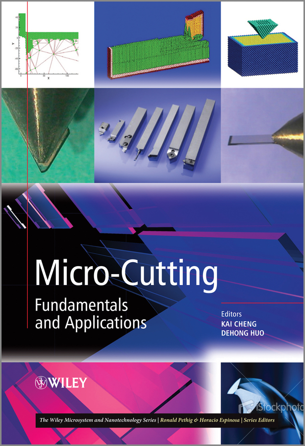 Huo Dr. Dehong Micro-Cutting. Fundamentals and Applications toward a peripheral view of manufacturing networks
