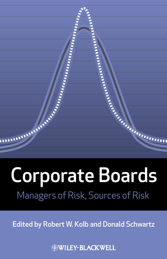 Schwartz Donald Corporate Boards. Managers of Risk, Sources of Risk ISBN: 9781444315899 analyzing corporate discourse in globalized markets the case of fiat