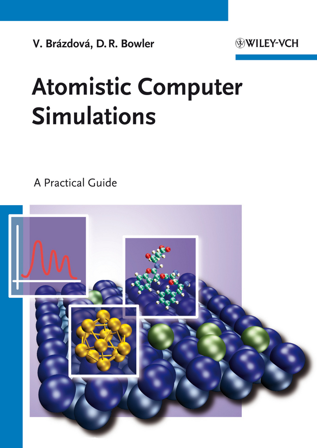 Bowler David R. Atomistic Computer Simulations. A Practical Guide nokotion 813969 001 laptop motherboard for hp 15 af abl51 la c781p mainboard full test
