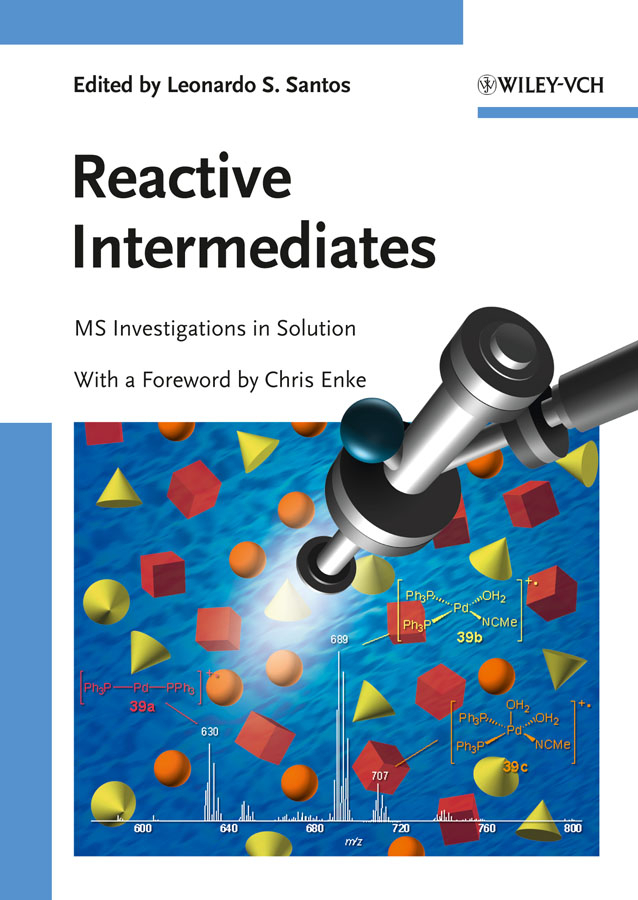Santos Leonardo S. Reactive Intermediates. MS Investigations in Solution