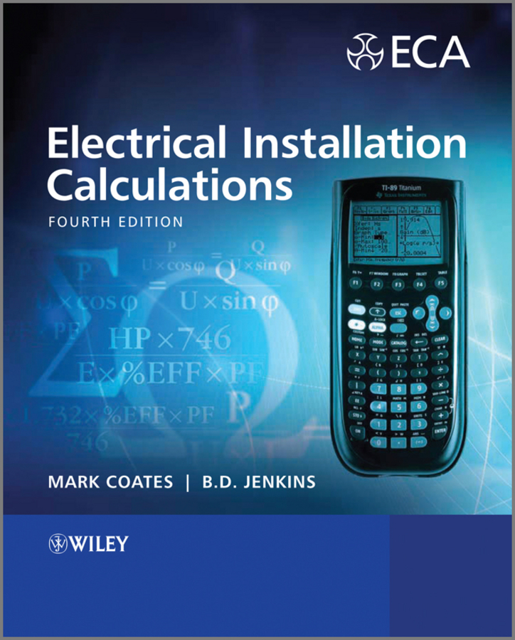 Jenkins B. D. Electrical Installation Calculations. For Compliance with BS 7671:2008