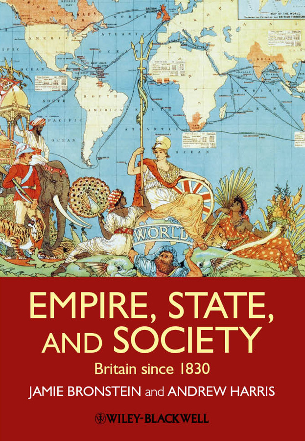 Bronstein Jamie L. Empire, State, and Society. Britain since 1830 luc ferry on love a philosophy for the twenty first century