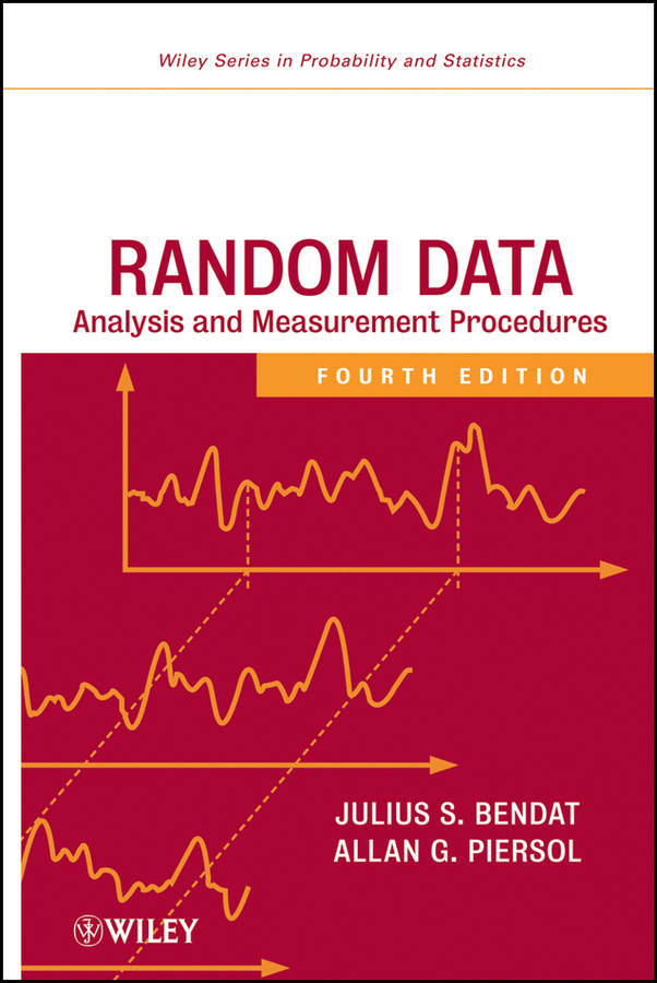 Bendat Julius S. Random Data. Analysis and Measurement Procedures dongcheol kim modern portfolio theory foundations analysis and new developments
