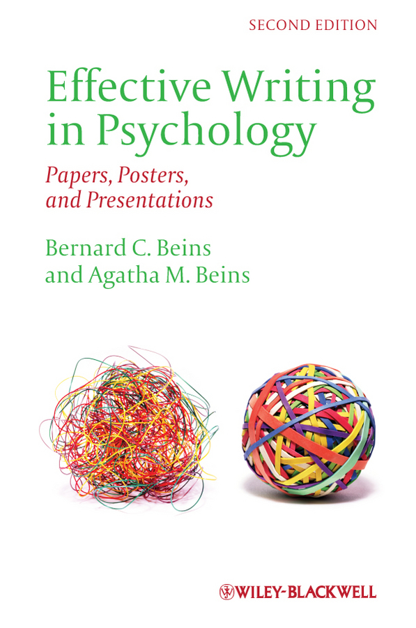 Beins Bernard C. Effective Writing in Psychology. Papers, Posters,and Presentations