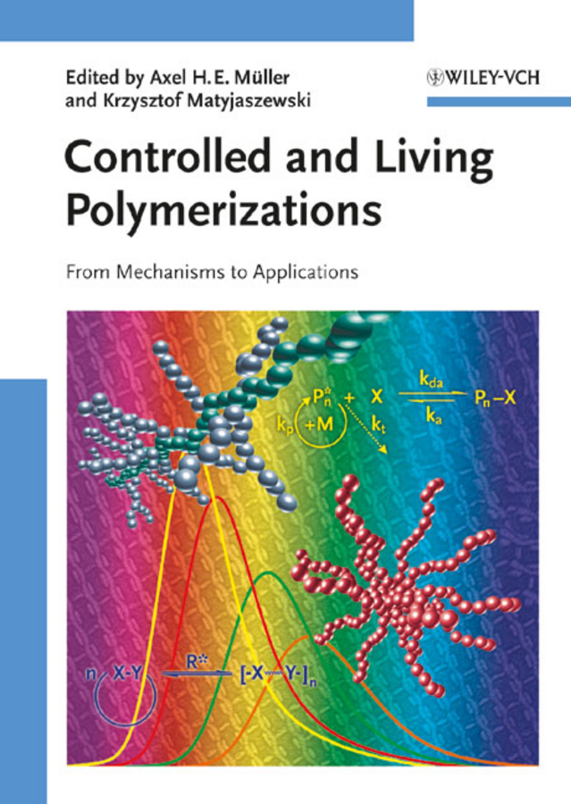 Matyjaszewski Krzysztof Controlled and Living Polymerizations. From Mechanisms to Applications цены онлайн
