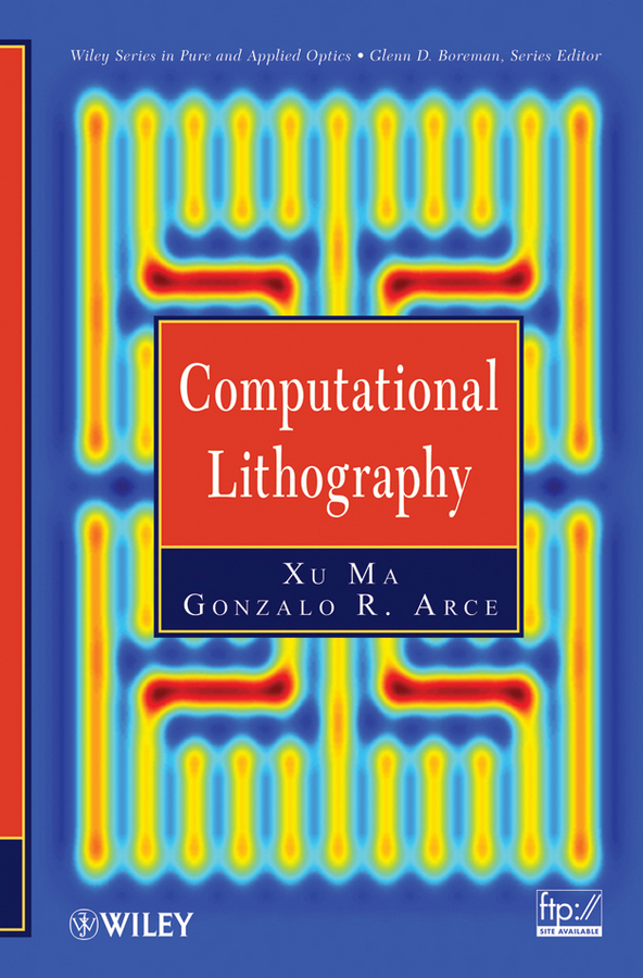Arce Gonzalo R. Computational Lithography g mcbain d theory of lift introductory computational aerodynamics in matlab octave isbn 9781118346297