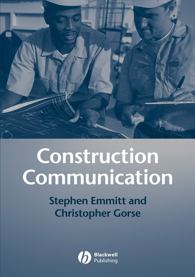 Emmitt Stephen Construction Communication