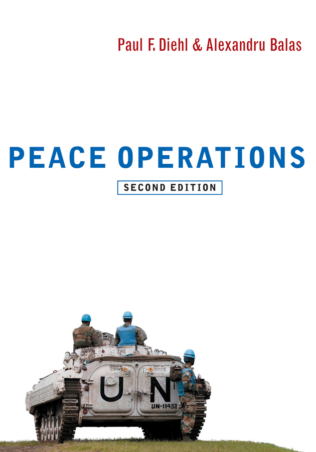 Diehl Paul F. Peace Operations ISBN: 9780745684178 information management in diplomatic missions