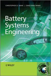 Wang Chao-Yang - Battery Systems Engineering