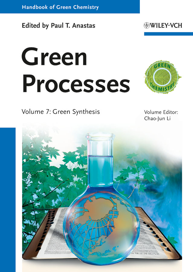 Anastas Paul T. Green Processes. Green Synthesis
