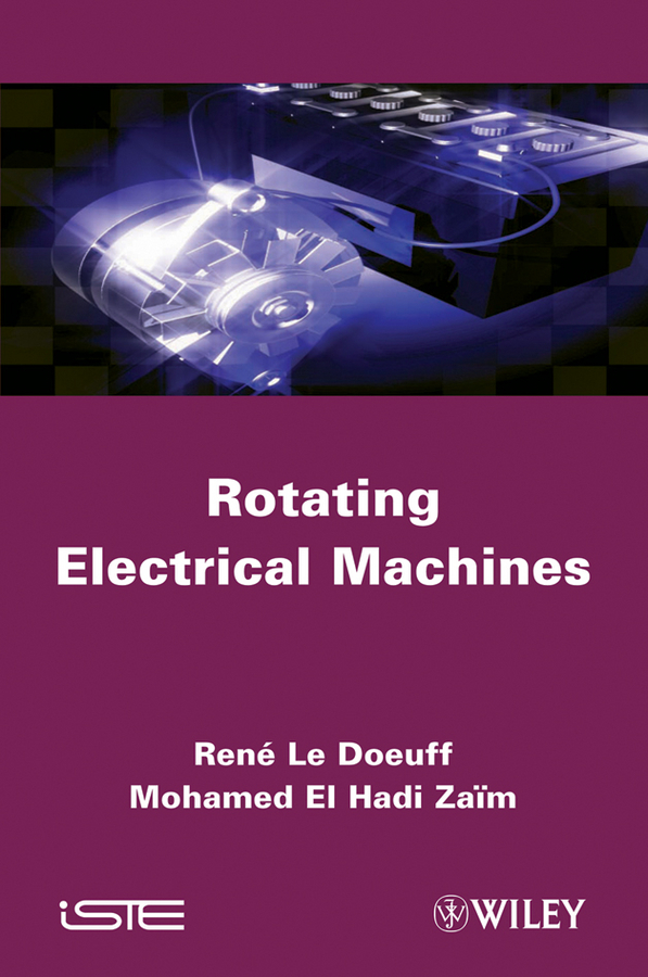 Doeuff René Le Rotating Electrical Machines rezzoug abderrezak non conventional electrical machines