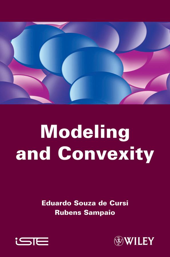 Eduardo Souza de Cursi Modeling and Convexity ISBN: 9781118622391 alex visscher de air dispersion modeling foundations and applications