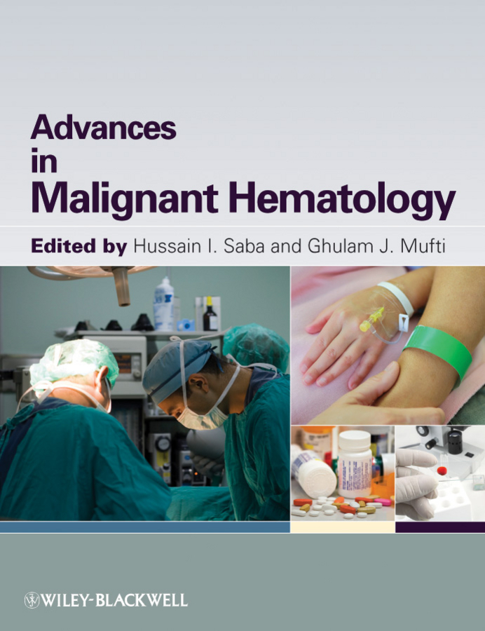 Saba Hussain I. Advances in Malignant Hematology diagnostic aids in potentially malignant disorders and malignancies