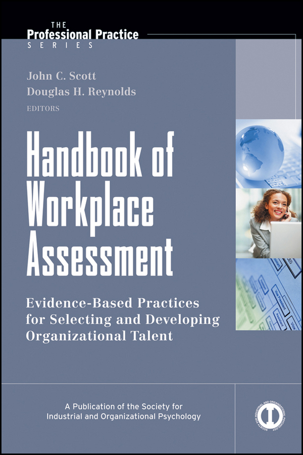 Scott John C. Handbook of Workplace Assessment banta trudy w assessment clear and simple a practical guide for institutions departments and general education