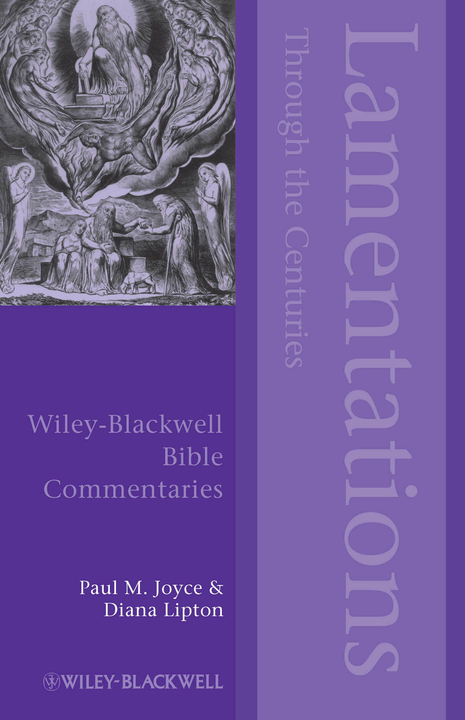 Joyce Paul M. Lamentations Through the Centuries han jin h six minor prophets through the centuries nahum habakkuk zephaniah haggai zechariah and malachi