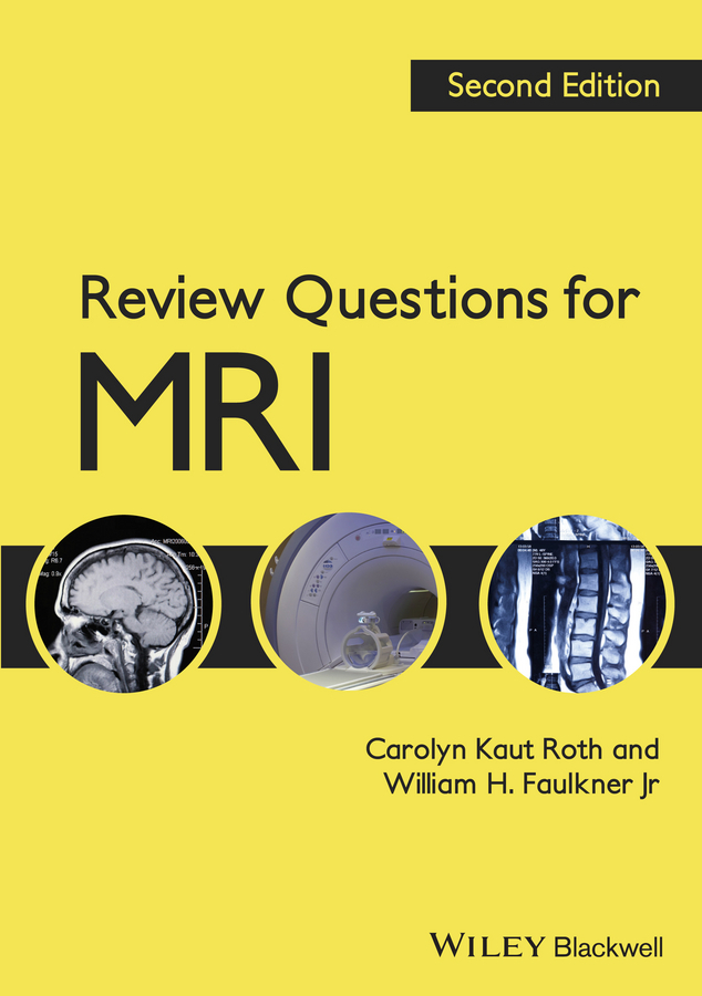 Faulkner William H. Review Questions for MRI ISBN: 9781118535950