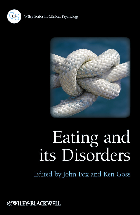 Goss Ken Eating and its Disorders susan schulherr eating disorders for dummies