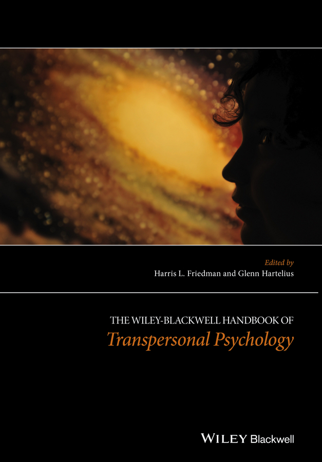 Hartelius Glenn The Wiley-Blackwell Handbook of Transpersonal Psychology