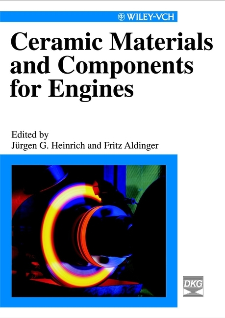 Aldinger Fritz Ceramic Materials and Components for Engines