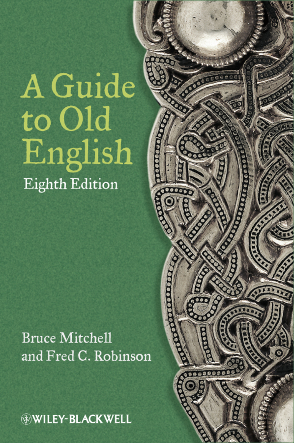 Mitchell Bruce A Guide to Old English ISBN: 9781119950264 barry buzan an introduction to the english school of international relations the societal approach