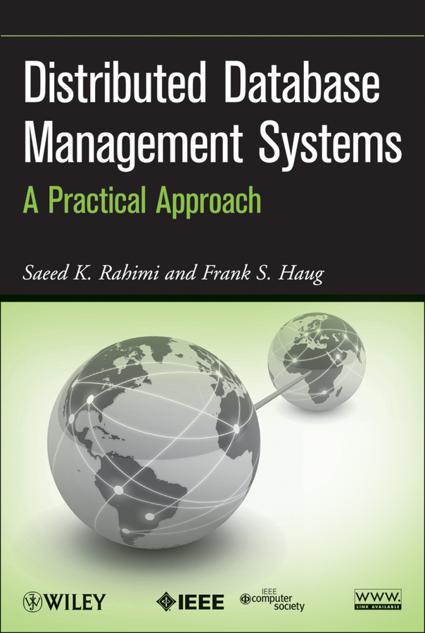 Rahimi Saeed K. Distributed Database Management Systems. A Practical Approach a large scale distributed knowledge organization system