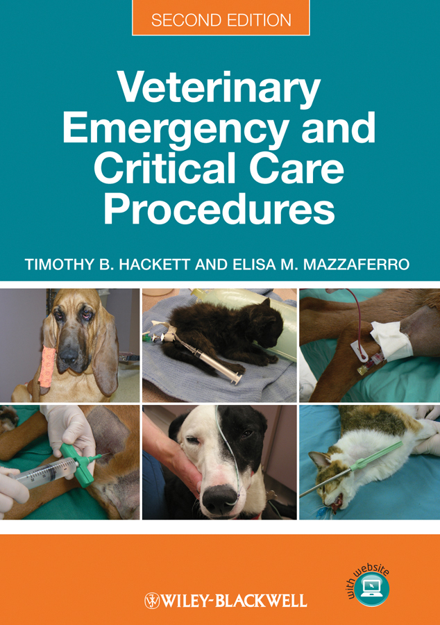 Hackett Timothy B. Veterinary Emergency and Critical Care Procedures, Enhanced Edition eap now second edition teacher's book