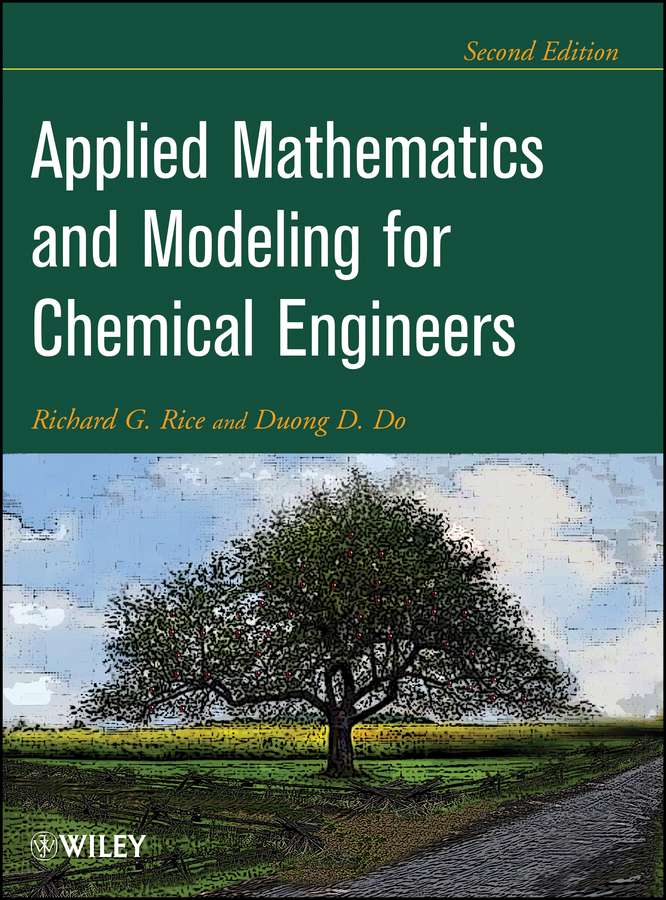 Do Duong D. Applied Mathematics And Modeling For Chemical Engineers practical manual on applied mathematics
