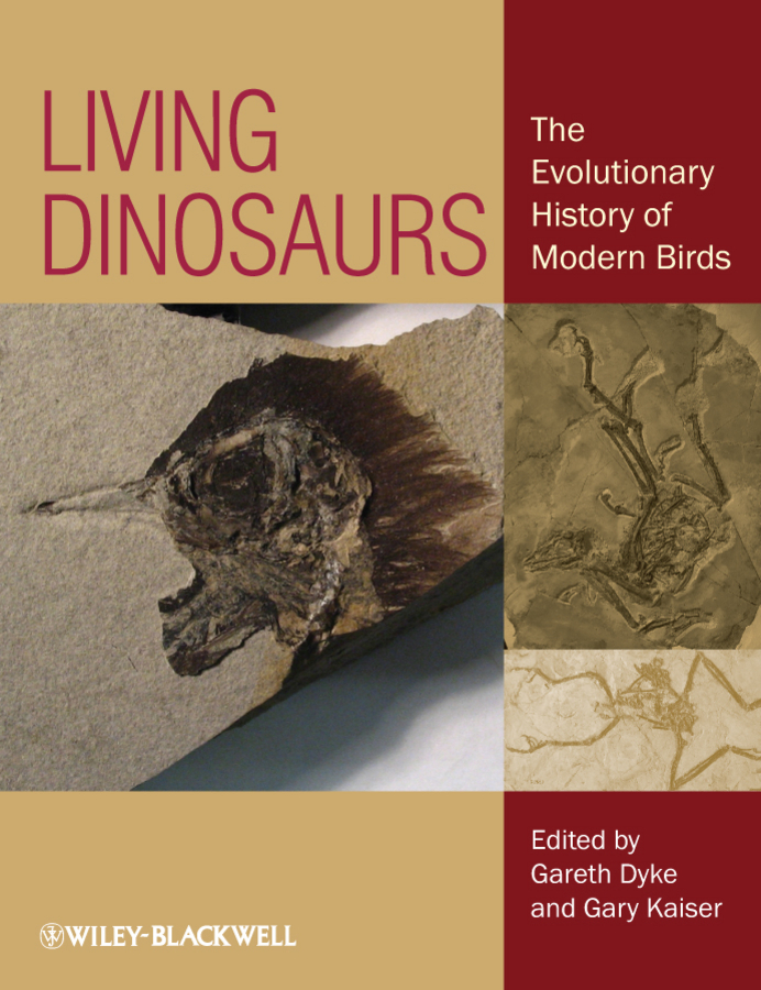 Dyke Dr. Gareth Living Dinosaurs. The Evolutionary History of Modern Birds birds of two worlds – the ecology and evolution of migration