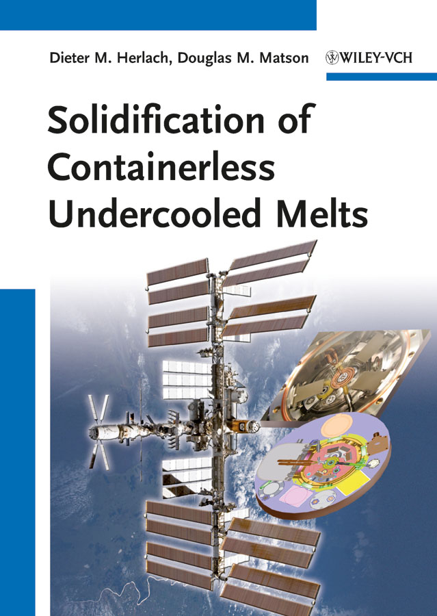 Herlach Dieter M. Solidification of Containerless Undercooled Melts cd iron maiden a matter of life and death